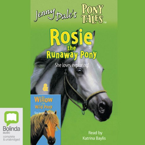 Rosie the Runaway Pony & Willow the Wild Pony audiobook cover art