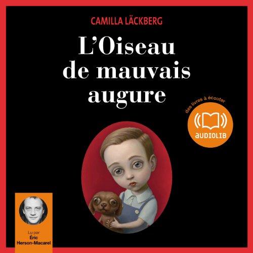 L'Oiseau de mauvais augure audiobook cover art