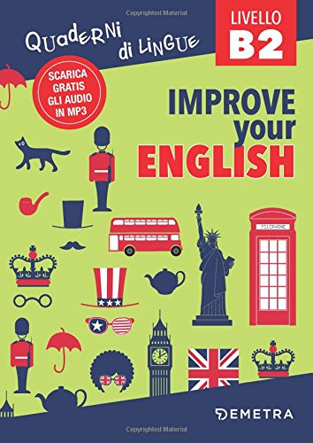 Improve your english B2. Con Contenuto digitale per download