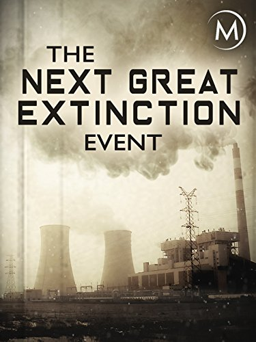 The Next Great Extinction Event