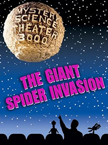MST3K: Giant Spider Invasion