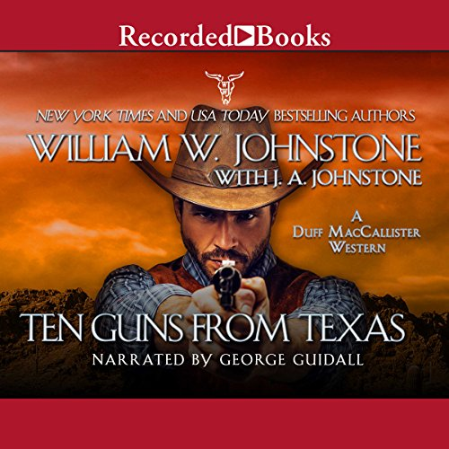 Ten Guns from Texas audiobook cover art