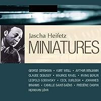 Heifetz - Miniatures