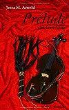 Prélude: Die Erste Geige