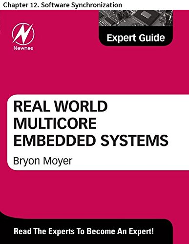 Real World Multicore Embedded Systems: Chapter 12. Software Synchronization (English Edition)