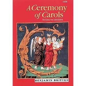 A Ceremony of Carols: Ein Kranz von Lobechören. op. 28. gemischter Chor (SSA) und Harfe (Klavier). Klavierauszug