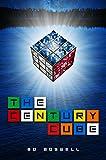 The Century Cube: A Novel