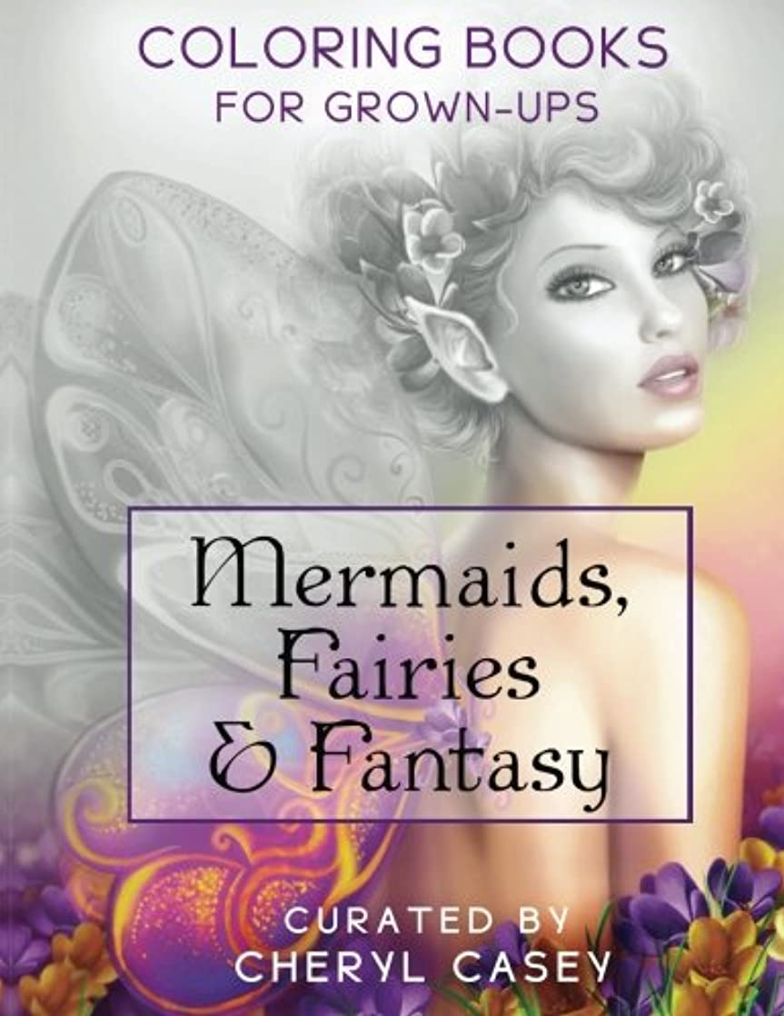 彫る鉱石ギャップMermaids, Fairies & Fantasy: Grayscale Coloring Book for Grownups, Adults (Wingfeather Coloring Book)
