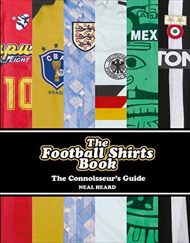 The Football Shirts Book (English Edition)