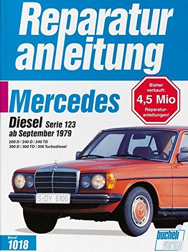 Reparaturanleitung Mercedes Diesel Serie 123 (ab Sept. 1979)