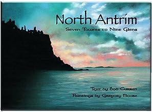 North Antrim: Seven Towers to Nine Glens
