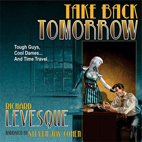 Take Back Tomorrow audiobook cover art