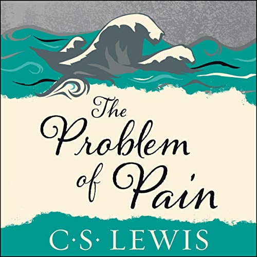 The Problem of Pain Audiobook By C.S. Lewis cover art