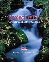 Project WET Curriculum and Activity Guide 2. 0