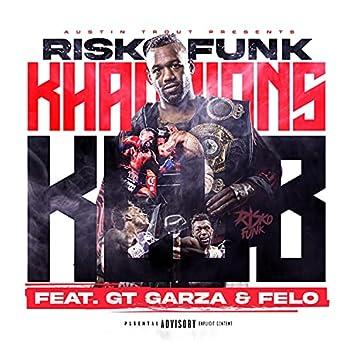 Khampions Klub (feat. GT Garza & Felo Aka Felony)