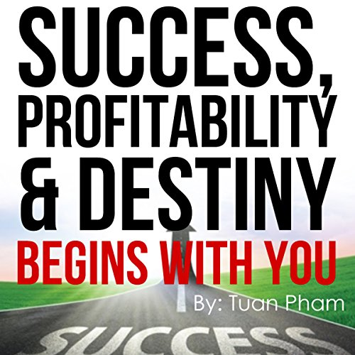 Success, Profitability & Destiny Begins with You cover art