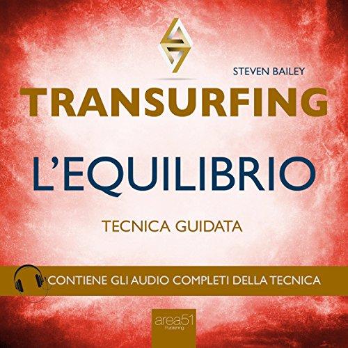 Transurfing: L'Equilibrio  Audiolibri