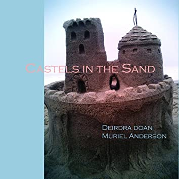 Castles In The Sand (Song for Hurricane Victims)