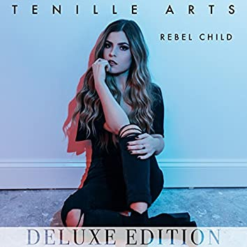 Rebel Child (Deluxe Edition)