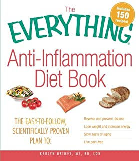 The Everything Anti-Inflammation Diet Book (Everything S.)
