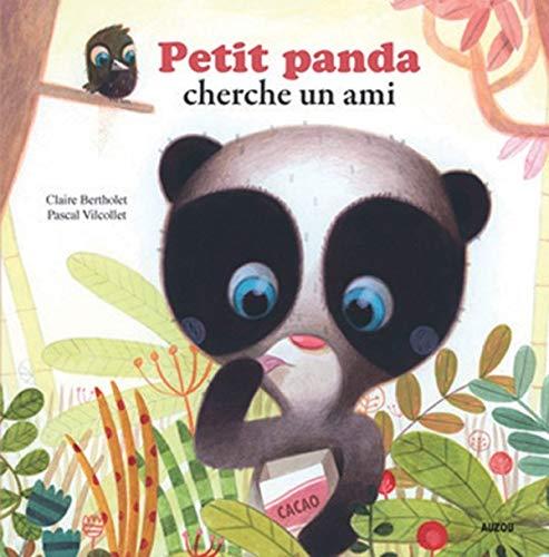 PETIT PANDA CHERCHE UN AMI (Coll. \