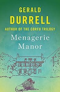 Menagerie Manor (The Zoo Memoirs Book 3)