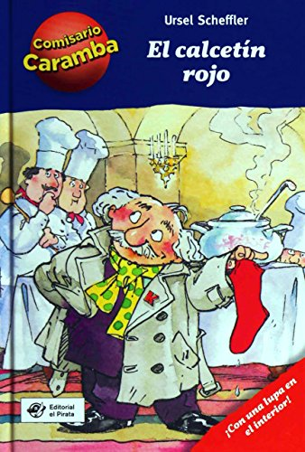 El calcetín rojo: Libros para niños de 8 años de detectives: ¡Con lupa descifradora!: 1 (Comisario Caramba)