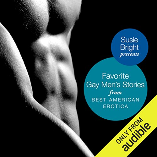My Favorite Gay Men's Stories from Best American Erotica audiobook cover art