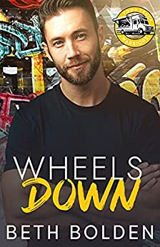 Wheels Down: a Friends to Lovers Gay Romance (Food Truck Warriors Book 5) by [Beth Bolden]