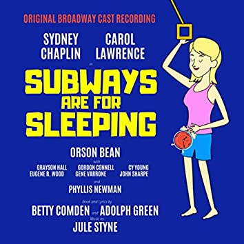 Subways Are for Sleeping (Original Broadway Cast)