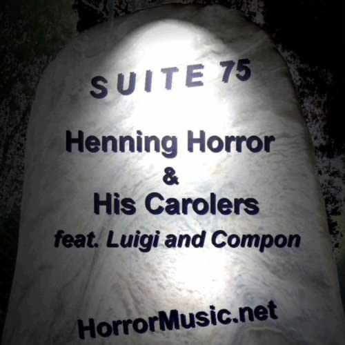 Henning Horror & His Carolers Feat. Luigi And Compon