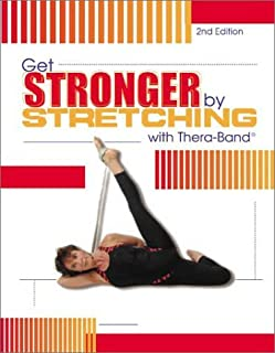Get Stronger by Stretching with Thera-Band by Noa Spector-Flock (2004-01-06)