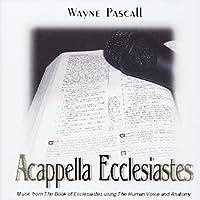 Acappella Ecclesiastes