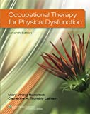 Occupational Therapy for Physical Dysfunction Seventh Edition