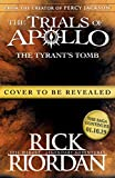 The Tyrants Tomb (The Trials of Apollo Book 4)