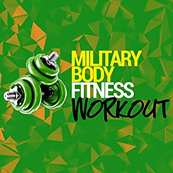 Military Body Fitness Workout