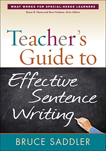 Teachers Guide To Effective Sentence Writing What Works For Special Needs Learners