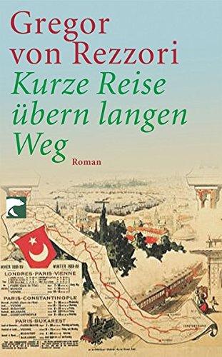 Kurze Reise übern langen Weg: Roman