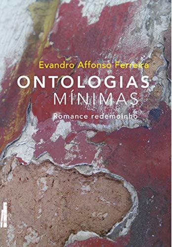 Ontologias mínimas: Romance redemoinho