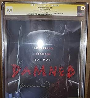 Batman Damned #1 SS CGC 9.9 SIGNED X2 By Brian Azzarello and Lee Bermejo 1st DC Black Label & Uncensored /Recalled