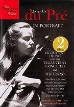 Jacqueline Du Pre: In Portrait Elgar Cello Concerto/ The Ghost  Christopher Nupen Films: A14CND  2012  NTSC