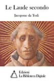 Le Laude secondo (Italian Edition)