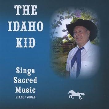 The Idaho Kid, Sings Sacred Music