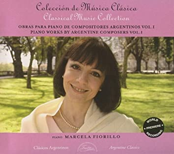 Piano Works by Argentine Composers, Vol. 1