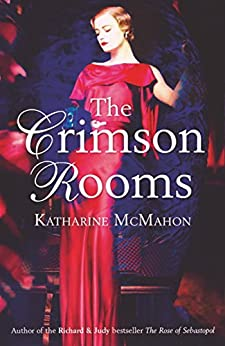 The Crimson Rooms by [Katharine McMahon]