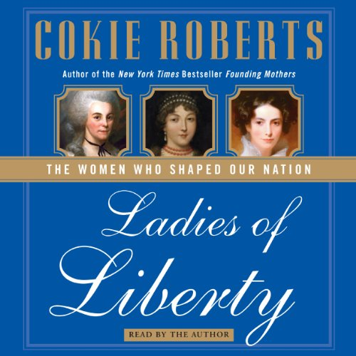 Ladies of Liberty audiobook cover art