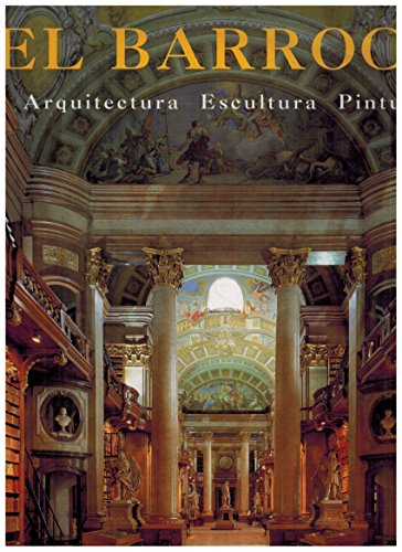 El Barocco: Arquitectura, Escultura, Pintura