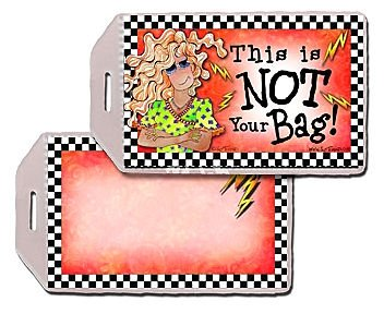 Suzy Toronto Not Your Bag Luggage Tag