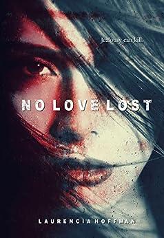 No Love Lost by [Laurencia Hoffman]