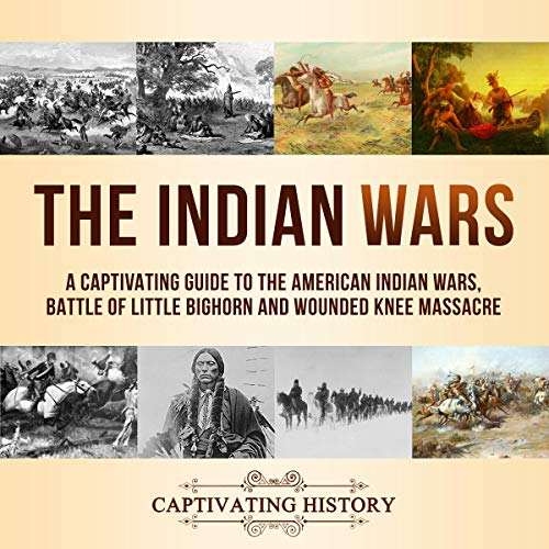 The Indian Wars audiobook cover art
